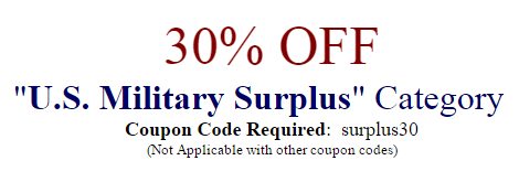 30% Off U.S. Military Surplus Category - Coupon Code: surplus30